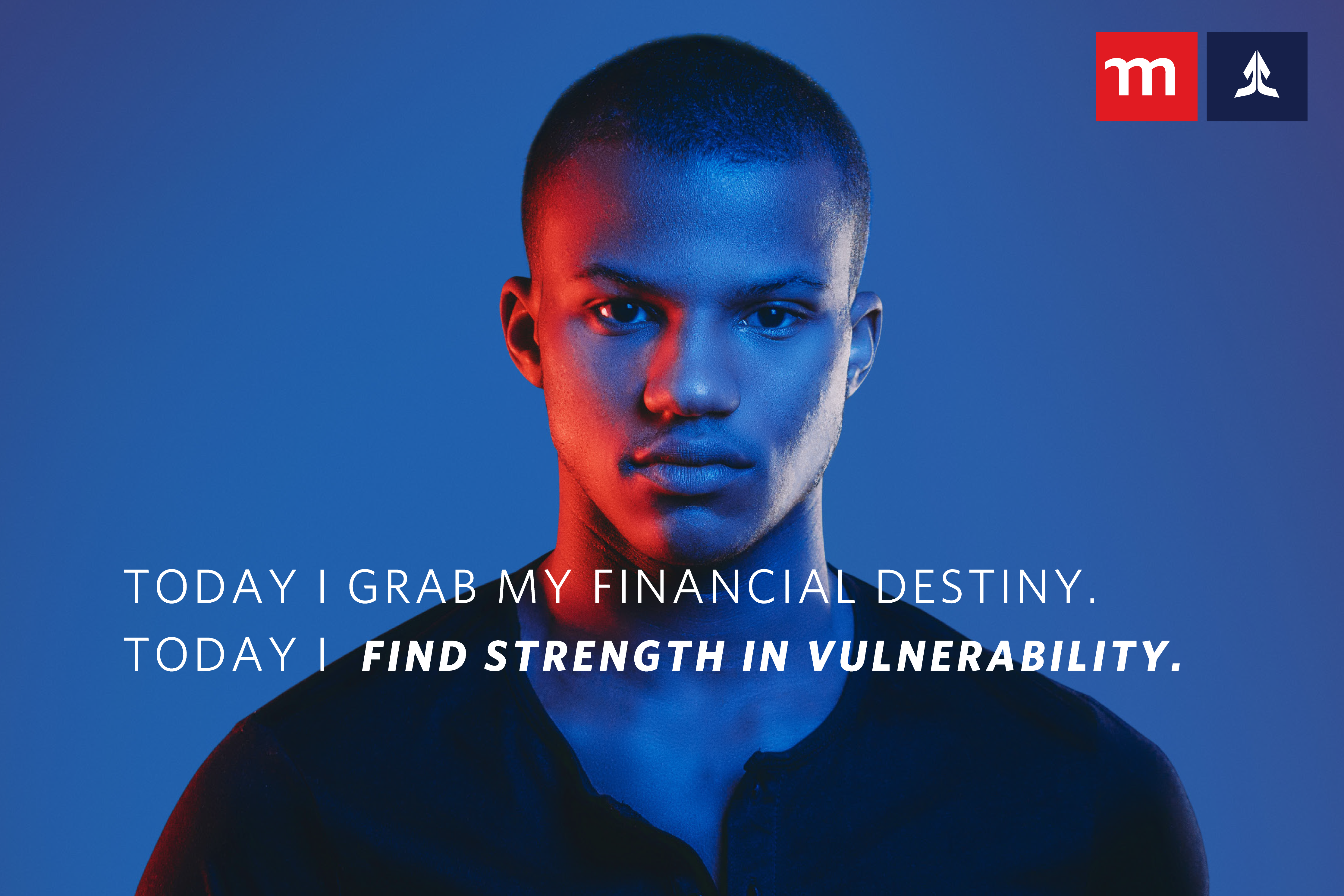 Today I grab my financial destiny.  Today I find strength in vulnerability.